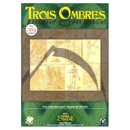 Trois Ombres : Scénario de l'Appel de Cthulhu
