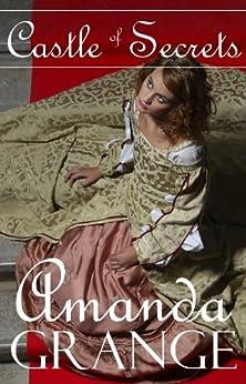 Castle of Secrets (English Edition) von [Grange, Amanda]