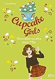 Best Livres pour 14 ans filles - Cupcake Girls - tome 14 : Nouvelle recette Review