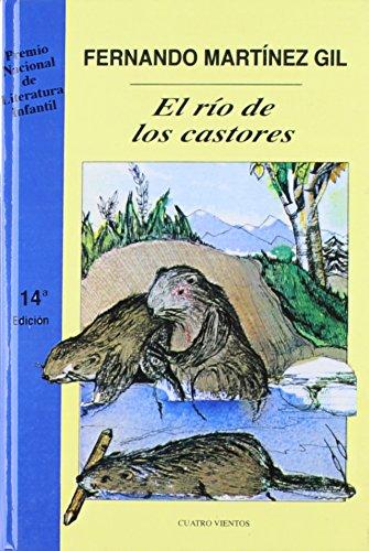 Rio De Los Castores/Beaver River par Fernando Martinez Gil