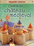 Construis ton chateau médiéval -...