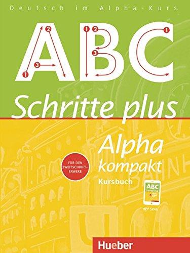 Schritte plus Alpha kompakt. Kursbuch.: Deutsch als Zweitsprache