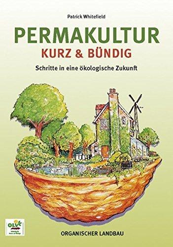 Permakultur kurz und b??ndig. by Patrick Whitefield (2003-06-30)