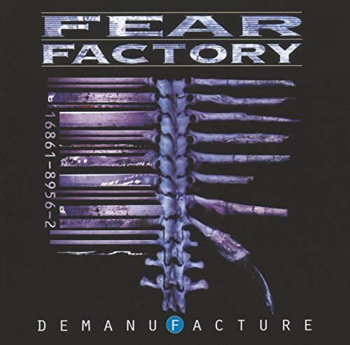 Demanufacture by Fear Factory (1995-06-13)