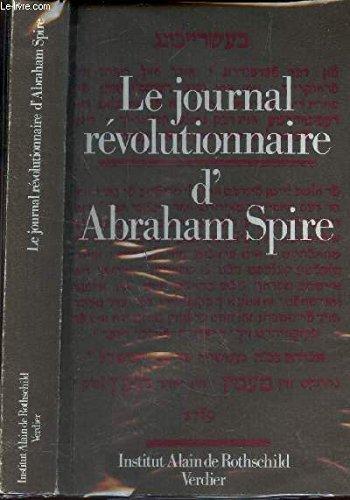 Le journal révolutionnaire d'Abraham Spire