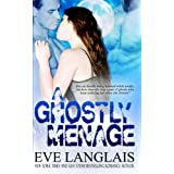 A Ghostly Menage by Eve Langlais (2014-05-07)