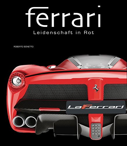 Ferrari: Leidenschaft in Rot
