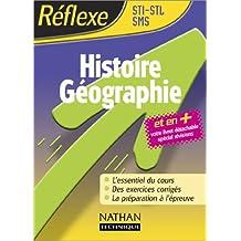 Réflexe : Histoire-géographie, STI - STL - SMS
