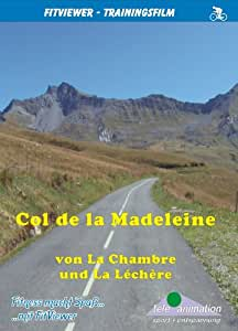 Col de la Madeleine - from La Chambre and La Lechere - FitViewer Indoor Video Cycling France