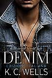 Denim: (Edizione Italiana) (A Material World Vol. 4) (Italian Edition)