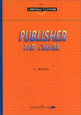 Publisher par l'image. L'apprentissage en autonomie