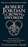 The Wheel of Time, Book 7 : A Crown of Swords