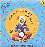 Nader, le musicien du rêve (1 livre + 1 CD audio)
