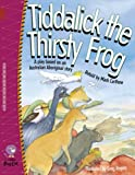 Tiddalick the Thirsty Frog: Band 14/Ruby (Collins Big Cat)