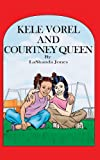 Kele Vorel and Courtney Queen: Kele Vorel and Friends of God Series (English Edition)