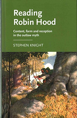 [(Reading Robin Hood : Content, Form and Reception in the Outlaw Myth)] [By (author) Stephen Knight] published on (November, 2015)