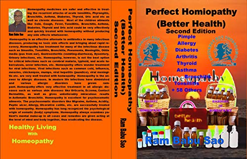 Perfect Homeopathy for (Better Health)-Second Edition