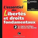 l essentiel des libert?s et droits fondamentaux 2 le r?gime juridique de chacune des libert?s