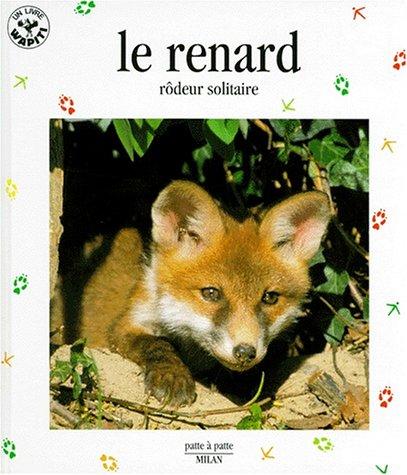 "<a href=""/node/153433"">Le Renard, rôdeur solitaire</a>"