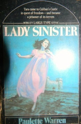 Lady Sinister by Paulette Warren by Paulette Warren by Paulette Warren