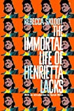 The Immortal Life of Henrietta Lacks (Picador Classic)