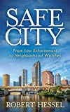 It's a basic human right to feel and be safe in your community-where you live, work and play. But, few people know or understand everything it takes to make this possible. Safe City details the concerted effort and integration of new technology it ta...
