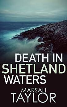 Death in Shetland Waters (The Shetland Mysteries) by [Taylor, Marsali]