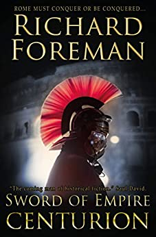 Sword of Empire: Centurion by [Foreman, Richard]