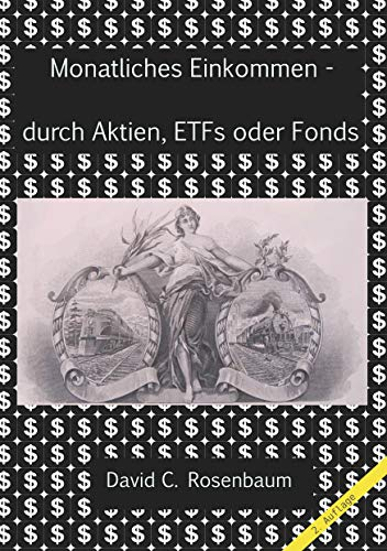 Monatliches Einkommen -  durch Aktien, ETFs und Fonds