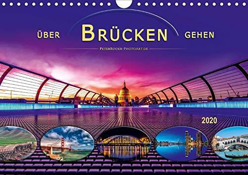 Über Brücken gehen (Wandkalender 2020 DIN A4 quer): Schönheit und beeindruckende Ingenieurskunst (Monatskalender, 14 Seiten ) (CALVENDO Orte) -