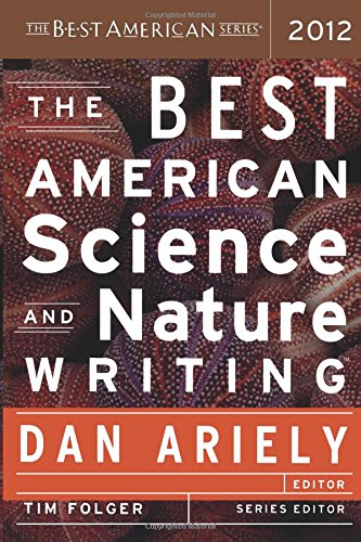 The Best American Science and Nature Writing (Best American Science & Nature Writing (Paperback))