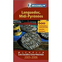 Les Guides Gourmands : Languedoc - Midi-Pyrénées