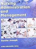 Nursing Administration and Management