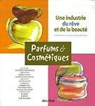 Parfums & Cosm�tiques : Une industrie...