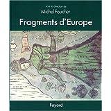 Fragments d'Europe. Atlas de l'Europe médiane et orientale
