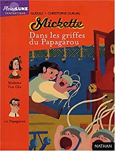 """Afficher """"Mickette Dans les griffes de Papagarou"""""""