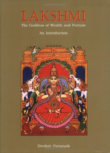 lakshmi-the-goddess-of-wealth-and-fortune-an-introduction-by-devdutt-pattanaik-2008-12-31