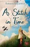 A Stitch in Time (Choc Lit) (Time Traveller Book 1)