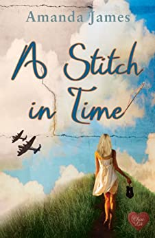 A Stitch in Time (Choc Lit) (Time Traveller Book 1) by [James, Amanda]