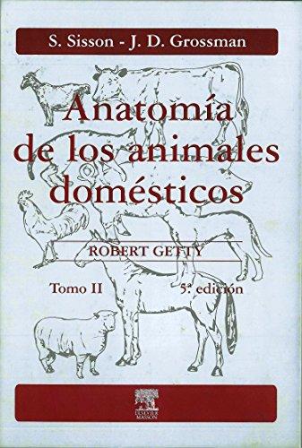 Anatomía de los animales domésticos. Tomo II por S. Sisson