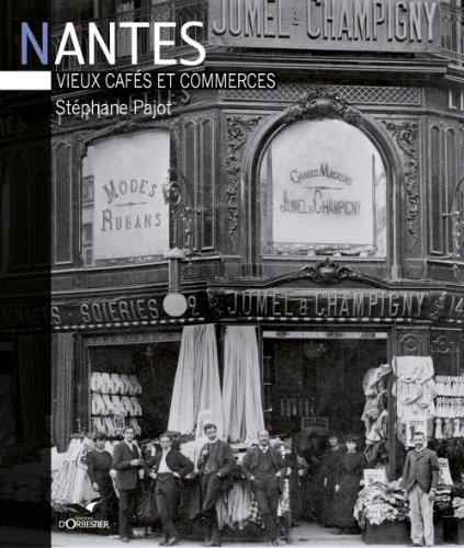 Nantes, vieux cafés et commerces