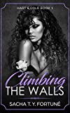 Book cover image for Climbing The Walls (Hart & Cole Book 1)