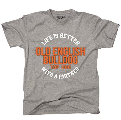 Siviwonder Unisex T-Shirt OLD ENGLISH BULLDOG - LIFE IS BETTER PARTNER Hunde Sports Grey