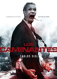 Los Caminantes par Carlos Sisí