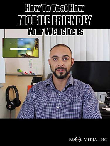 How To Test How Mobile Friendly Your Website Is [OV]