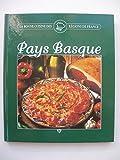 Pays Basque (La bonne cuisine des régions de France.)