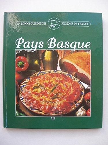 Pays Basque (La bonne cuisine des régions de France.) par Sylvie Girard-Lagorce