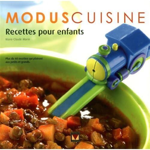 Recettes pour enfants: Plus de 60 recettes qui plairont aux petits et grands by Marie-Claude Morin (August 27,2012)