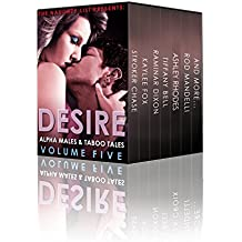 Desire: Alpha Males and Taboo Tales (The Naughty List Bundles Book 5) (English Edition)
