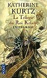 Telecharger Livres La trilogie du roi Kelson (PDF,EPUB,MOBI) gratuits en Francaise